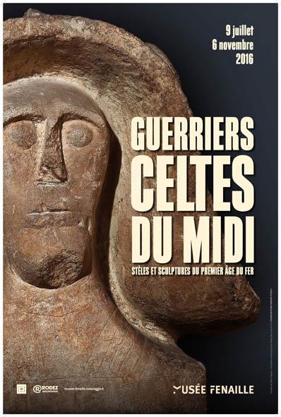 Affiche de l'exposition Guerriers celtes du midi